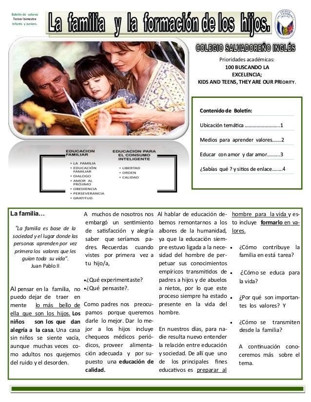 Contenido de Boletín: Ubicación temática ……………………...1 Medios para aprender valores…….2 Educar con amor y dar amor……....3 ¿...