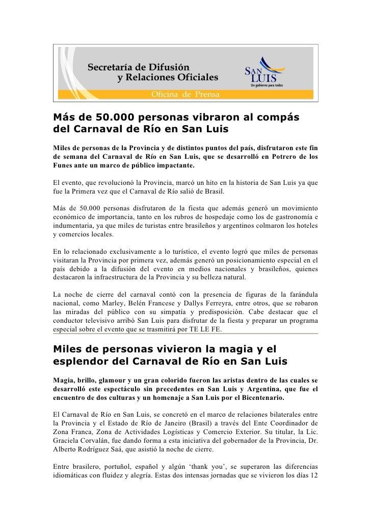 Más de 50.000 personas vibraron al compás del Carnaval de Río en San Luis Miles de personas de la Provincia y de distintos...