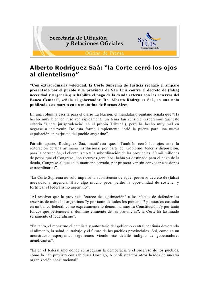 """Alberto Rodríguez Saá: """"la Corte cerró los ojos al clientelismo"""" """"Con extraordinaria velocidad, la Corte Suprema de Justic..."""