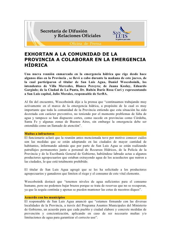 EXHORTAN A LA COMUNIDAD DE LA PROVINCIA A COLABORAR EN LA EMERGENCIA HÍDRICA Una nueva reunión enmarcada en la emergencia ...