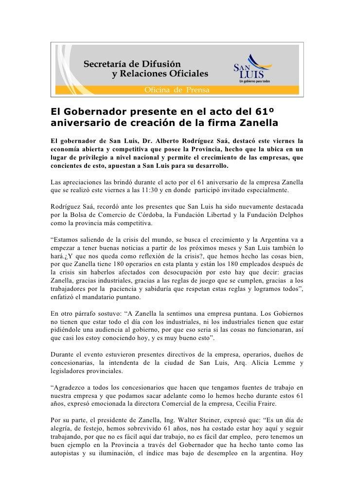 El Gobernador presente en el acto del 61º aniversario de creación de la firma Zanella El gobernador de San Luis, Dr. Alber...