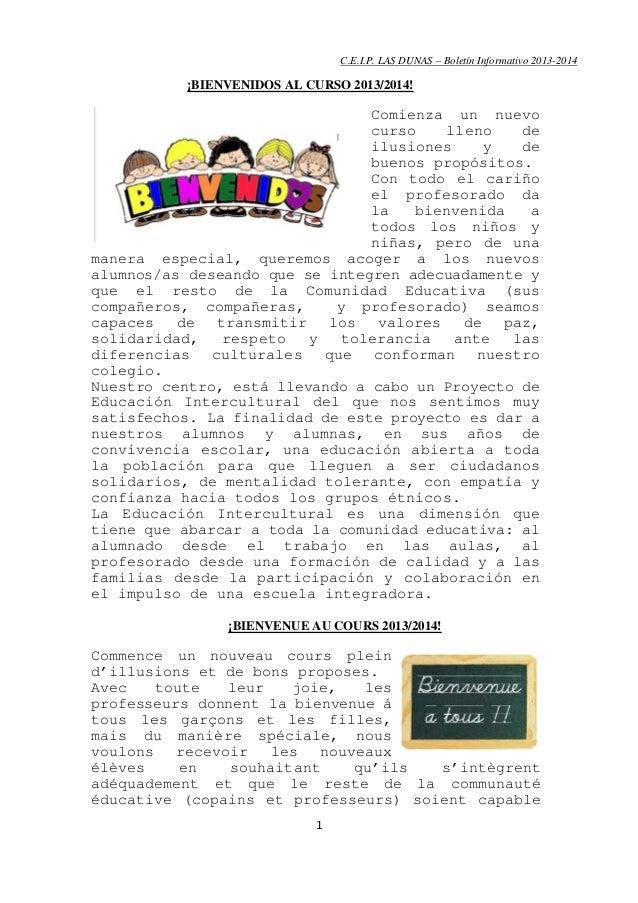 C.E.I.P. LAS DUNAS – Boletín Informativo 2013-2014  ¡BIENVENIDOS AL CURSO 2013/2014!  Comienza un nuevo curso lleno de ilu...