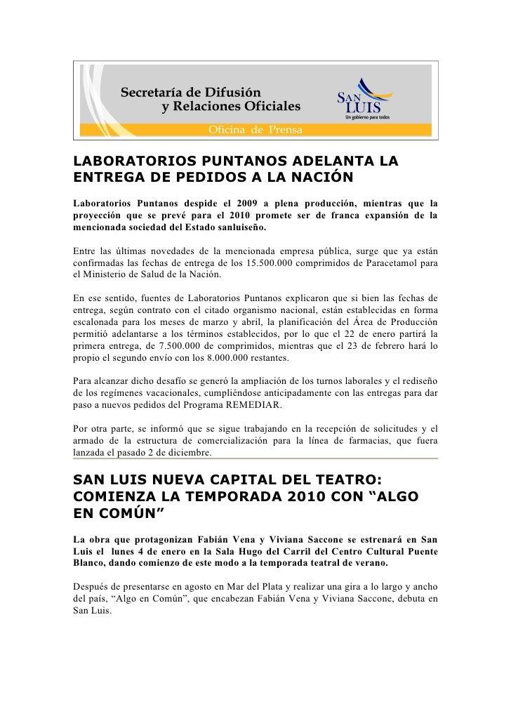 LABORATORIOS PUNTANOS ADELANTA LA ENTREGA DE PEDIDOS A LA NACIÓN Laboratorios Puntanos despide el 2009 a plena producción,...