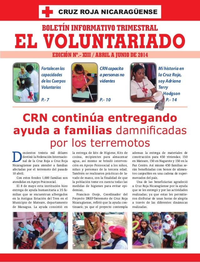 Mi historia en la Cruz Roja, soy Adriana Terry Hodgson P.- 14 CRNcapacita apersonasno videntes P.- 10 Fortalecenlas capaci...