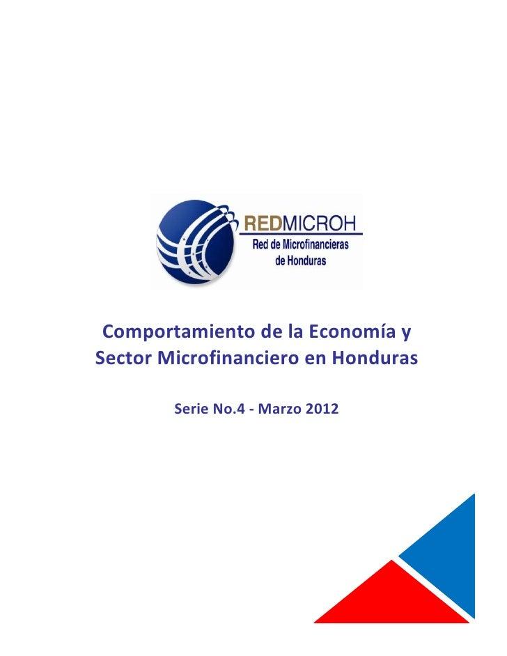 COMPORTAMIENTO DE LA ECONOMIA Y SECTOR MICROFINANCIERO EN HONDURAS                                                        ...