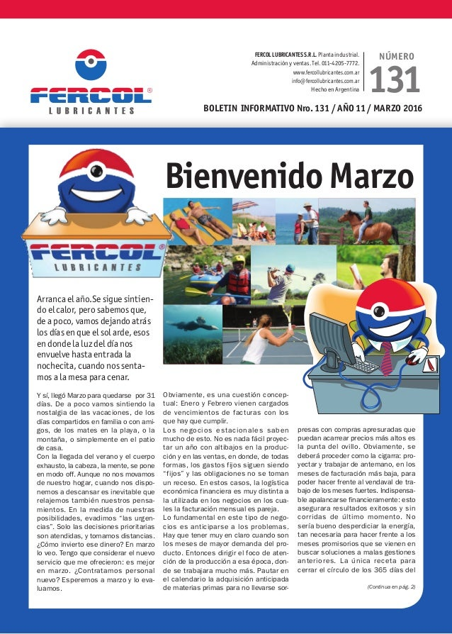 boletin informativo Nro. 131 / Año 11 / MARZO 2016 FERCOLlubricantesS.R.L. Planta industrial. Administración y ventas. Tel...