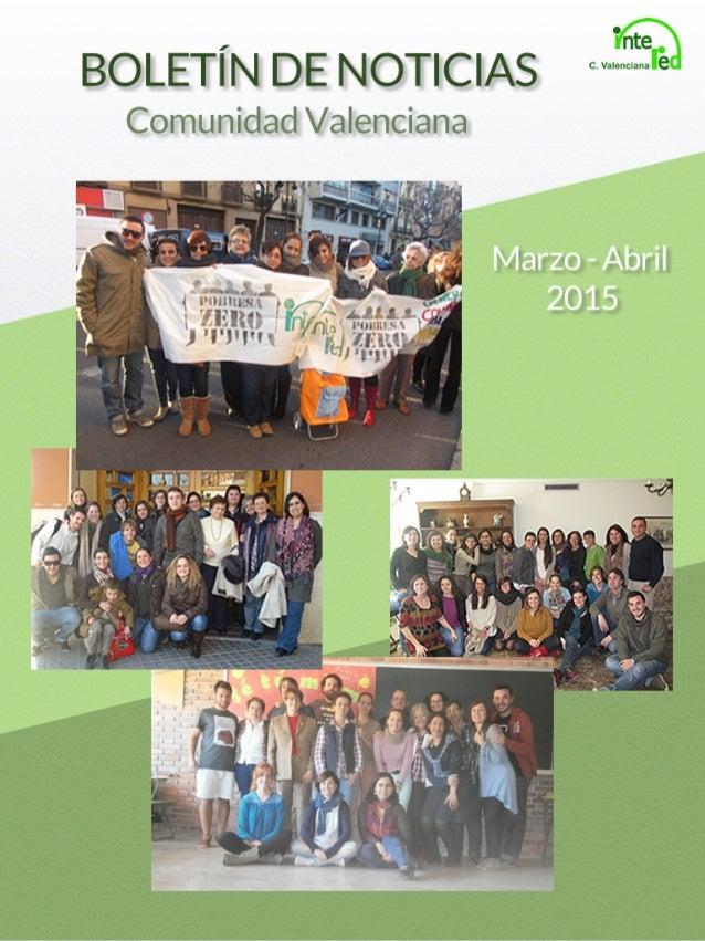 Comunidad Valenciana Marzo -Abril 2015 BOLETÍN DE NOTICIAS