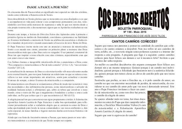 BOLETÍN PARROQUIAL Nº 190 - Maio 2016 PARROQUIA SAN FRANCISCO DE ASÍS DOS TILOS CANTOS CAMIÑOS COÑECES? Seguro que nunca n...
