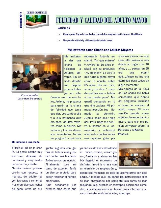 CHGRBIC CONSULTORES      OCTUBRE 2012                             FELICIDAD Y CALIDAD DEL ADULTO MAYOR                    ...