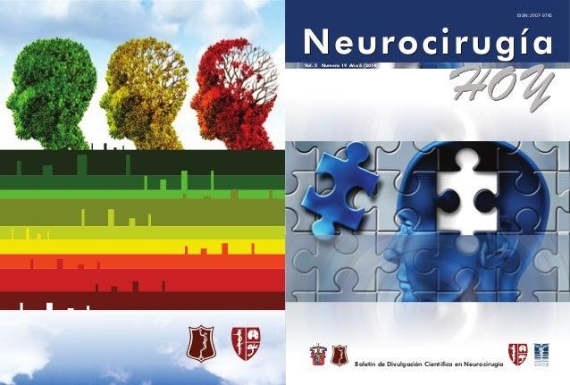 NNeeuurroocciirruuggííaa  Vol. 5 Numero 19 Año 6 (2014)  Boletín de Divulgación Científica en Neurocirugía  ISSN: 2007- 97...