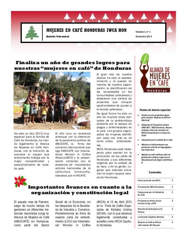 MUJERES EN CAFÉ HONDURAS IWCA HON  Volumen 1, nº 1  Boletín Trimestral  Diciembre 2013  Finaliza un año de grandes logros ...