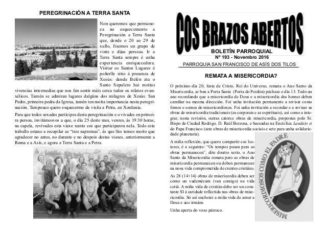 BOLETÍN PARROQUIAL Nº 193  Novembro 2016 PARROQUIA SAN FRANCISCO DE ASÍS DOS TILOS REMATA A MISERICORDIA? O próximo día 2...