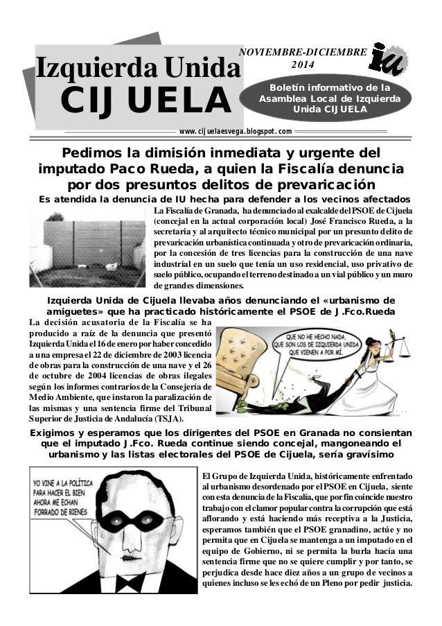 NOVIEMBRE-DICIEMBRE  Izquierda Unida  CIJUELA  2014  Boletín informativo de la  Asamblea Local de Izquierda  Boletín infor...