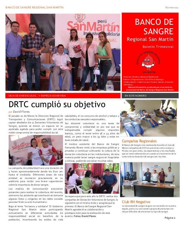 BANCO DE SANGRE REGIONAL SAN MARTÍN Número01 01 BANCO DE SANGRE Regional San Martín Boletin Trimestral Dirección: Marleny ...