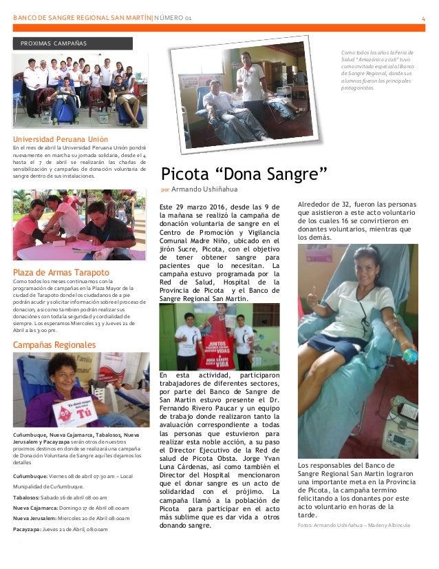 BANCO DE SANGRE REGIONAL SAN MARTÍN  NÚMERO 01 4 PROXIMAS CAMPAÑAS Universidad Peruana Unión En el mes de abril la Univers...