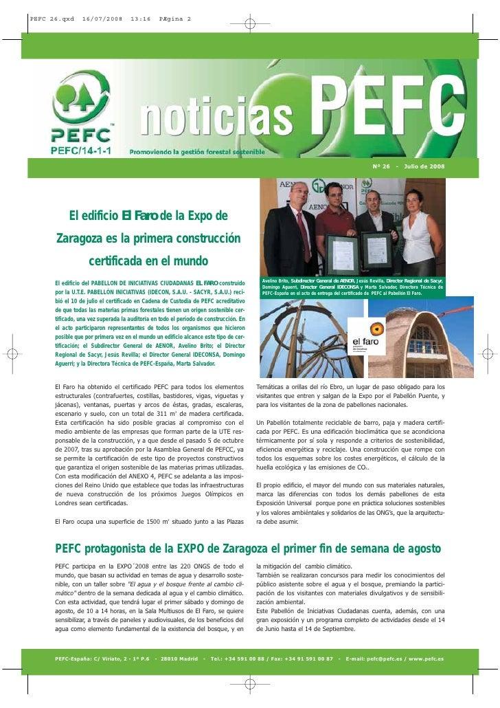 Nº 26 - Julio de 2008          El edificio El Faro de la Expo de Zaragoza es la primera construcción              certific...