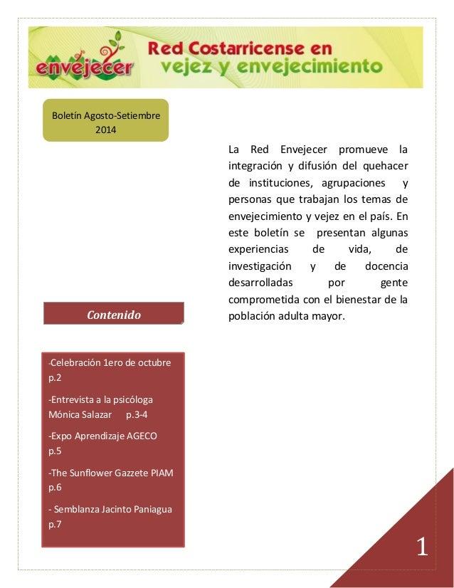 1  Boletín Agosto-Setiembre 2014  La Red Envejecer promueve la integración y difusión del quehacer de instituciones, agrup...