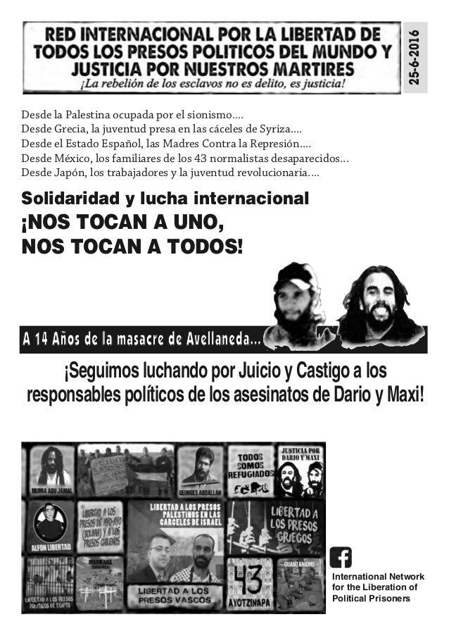 ¡Seguimos luchando por Juicio y Castigo a los responsables políticos de los asesinatos de Dario y Maxi! 25-6-2016 Solidari...