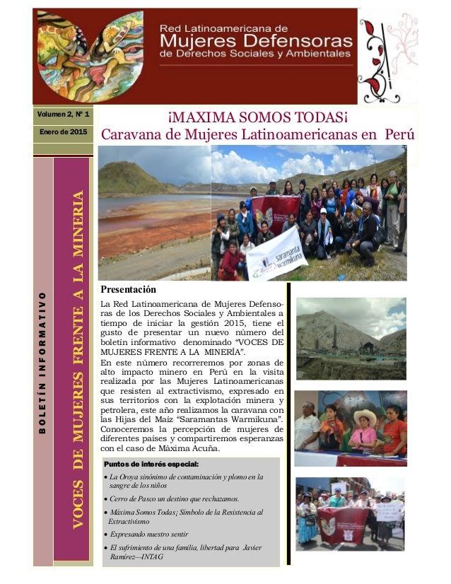 Presentación La Red Latinoamericana de Mujeres Defenso- ras de los Derechos Sociales y Ambientales a tiempo de iniciar la ...