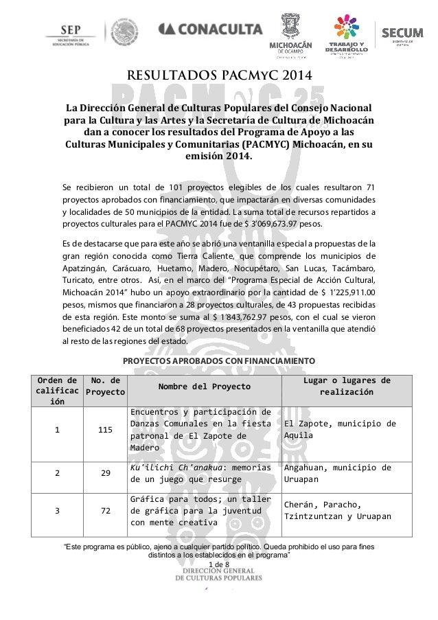 RESULTADOS PACMyC 2014  La  Dirección  General  de  Culturas  Populares  del  Consejo  Nacional  para  la  Cultura  y  las...