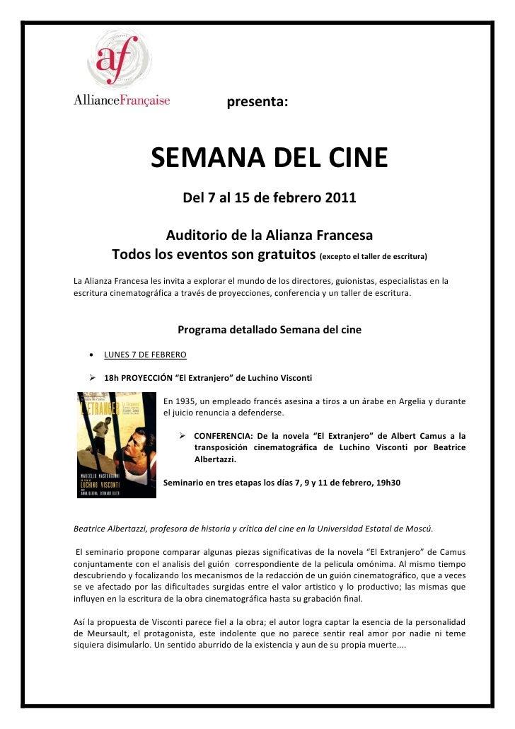 presenta:                    SEMANA DEL CINE                             Del 7 al 15 de febrero 2011                  Audi...