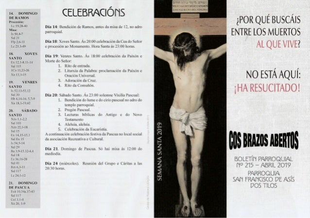 14, DOMINGO DE RAMOS Procesión: Lc 19.28-40 Misa: Is 50.4-7 Sal 21 Flp 2.6- I I Lc 23.1-49 18. XOVES SANTO Ex I2. l-8.11-1...