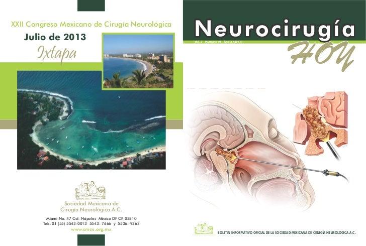 XXII Congreso Mexicano de Cirugía Neurológica   Julio de 2013                                          Neurocirugía       ...