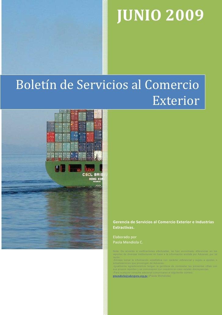JUNIO 2009    Boletín de Servicios al Comercio                          Exterior                      Gerencia de Servicio...
