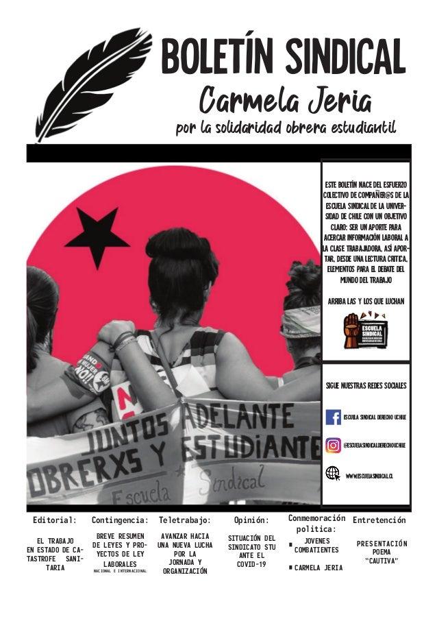 BOLETíN SINDICAL Carmela Jeria por la solidaridad obrera estudiantil Editorial: EL TRABAJO EN ESTADO DE CA- TASTROFE SANI-...