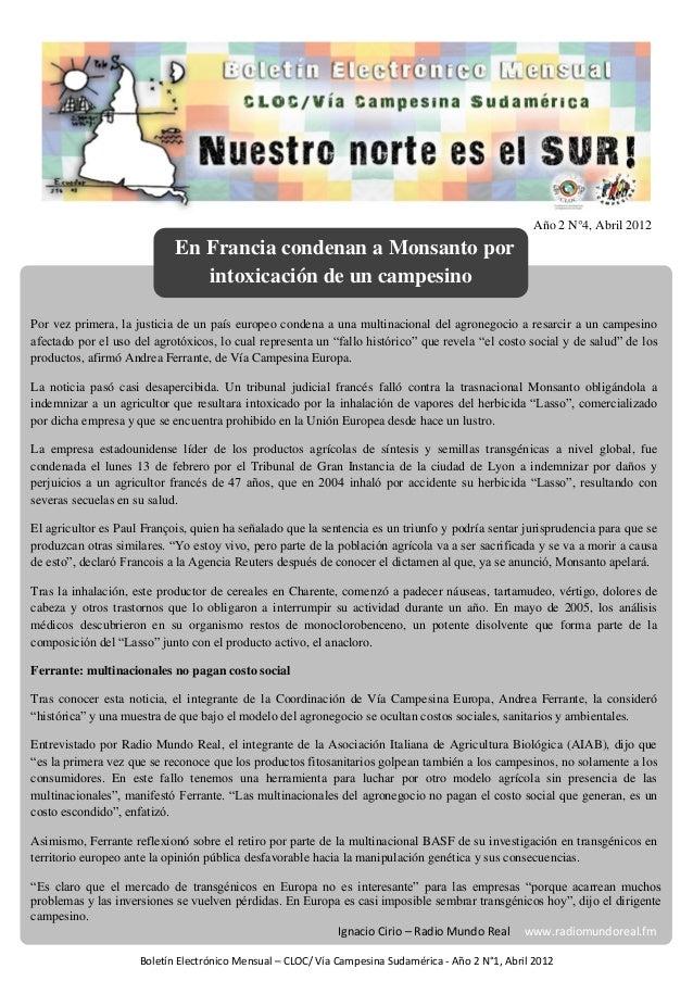 BOLETIN CLOC Boletín Año 2 N°4, Abril 2012 Por vez primera, la justicia de un país europeo condena a una multinacional del...