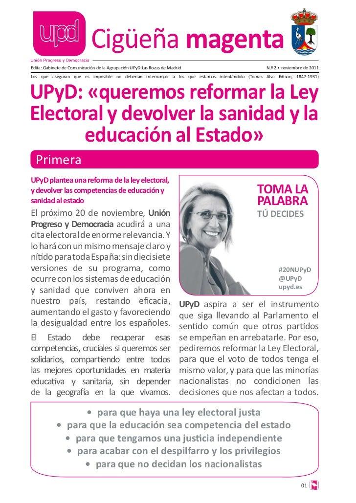 Cigüeña magentaEdita: Gabinete de Comunicación de la Agrupación UPyD Las Rozas de Madrid                        N.º 2 • no...