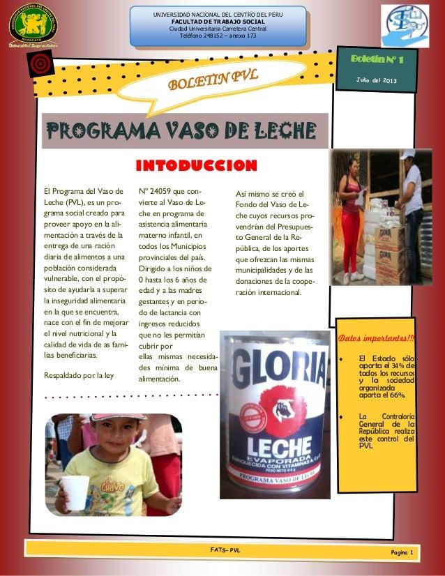 PROGRAMA VASO DE LECHE INTODUCCION El Programa del Vaso de Leche (PVL), es un pro- grama social creado para proveer apoyo ...