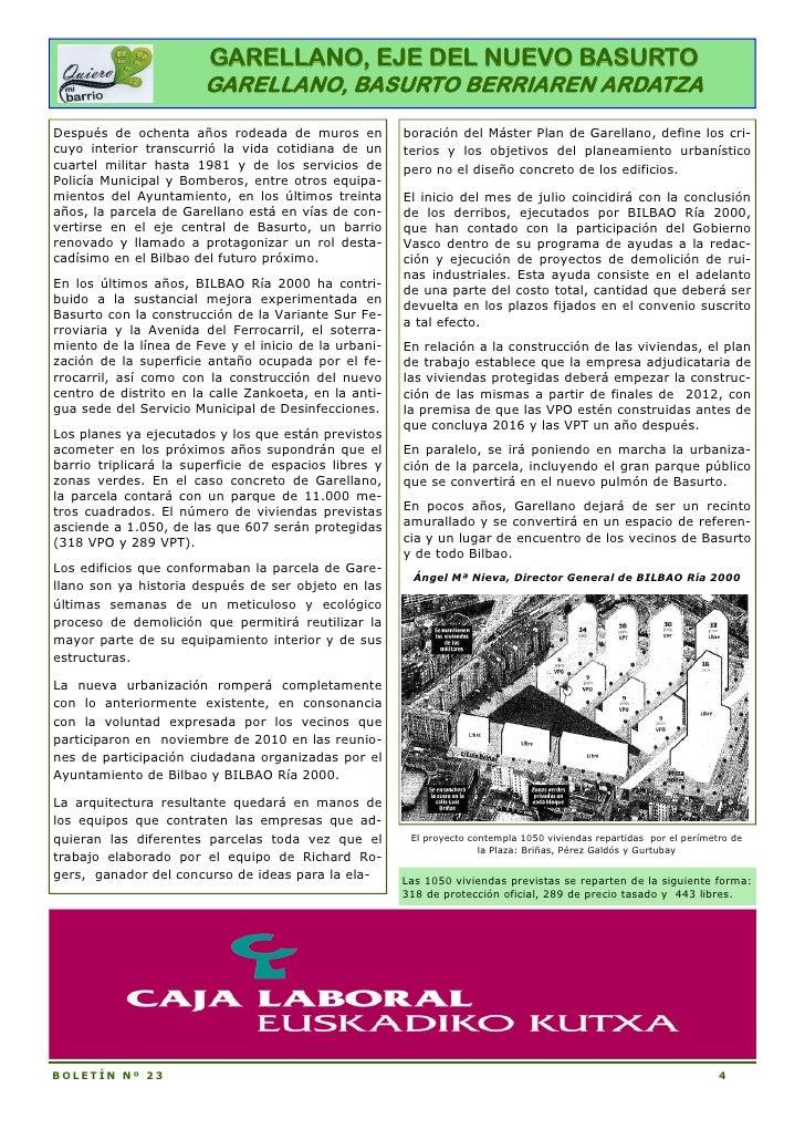 GARELLANO, EJE DEL NUEVO BASURTO                       GARELLANO, BASURTO BERRIAREN ARDATZADespués de ochenta años rodeada...