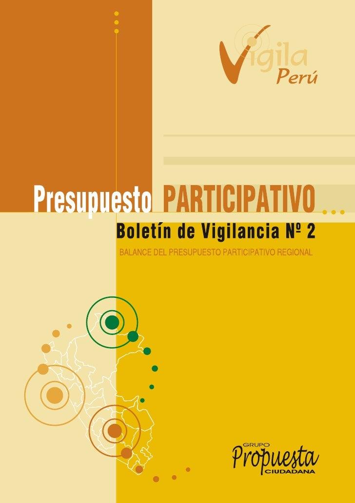 Presupuesto PARTICIPATIVO        Boletín de Vigilancia Nº 2        BALANCE DEL PRESUPUESTO PARTICIPATIVO REGIONAL