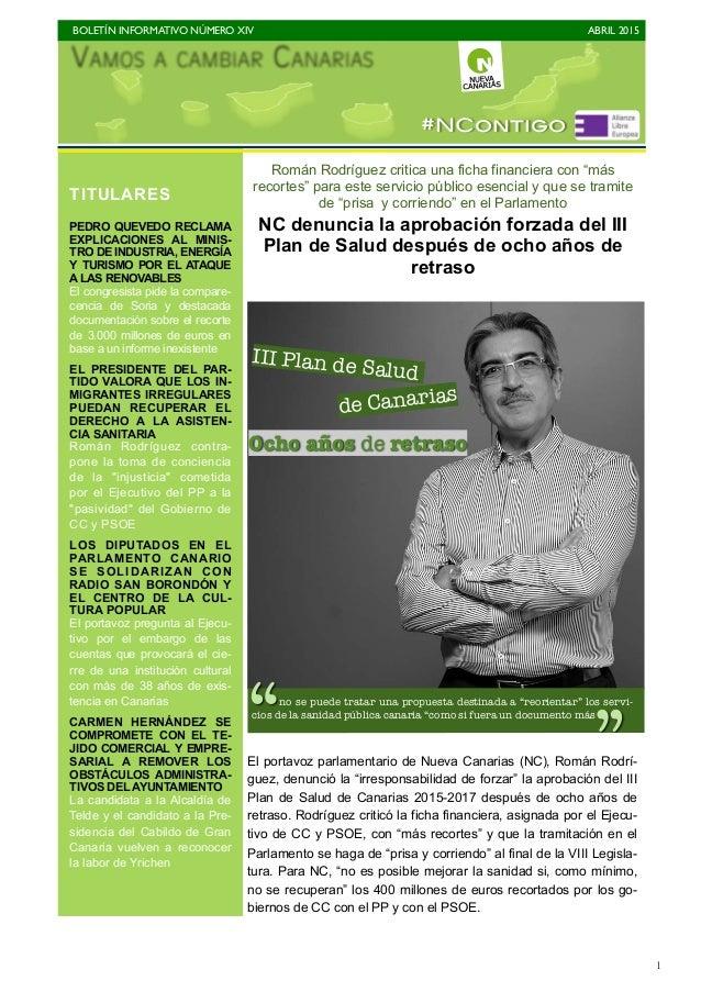 """BOLETÍN INFORMATIVO NÚMERO XIV   ABRIL 2015   1 Román Rodríguez critica una ficha financiera con """"más recortes"""" para est..."""