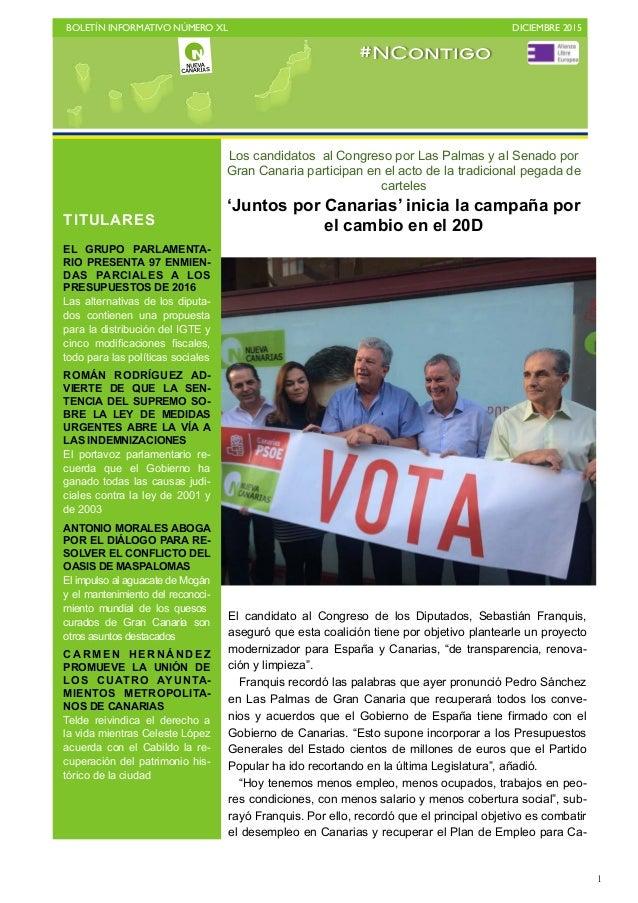 BOLETÍN INFORMATIVO NÚMERO XL   DICIEMBRE 2015   1 Los candidatos al Congreso por Las Palmas y al Senado por Gran Canari...