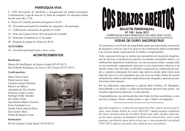 BOLETÍN PARROQUIAL Nº 199 - Xuño 2017 PARROQUIA SAN FRANCISCO DE ASÍS DOS TILOS VODAS DE OURO SACERDOTAIS Ter un párroco c...