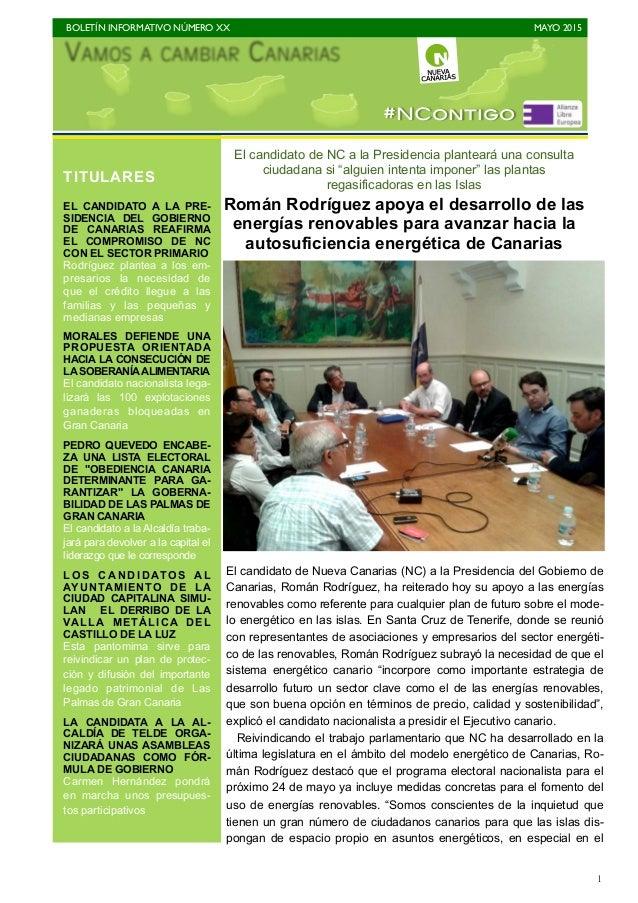 """BOLETÍN INFORMATIVO NÚMERO XX   MAYO 2015   1 El candidato de NC a la Presidencia planteará una consulta ciudadana si """"a..."""