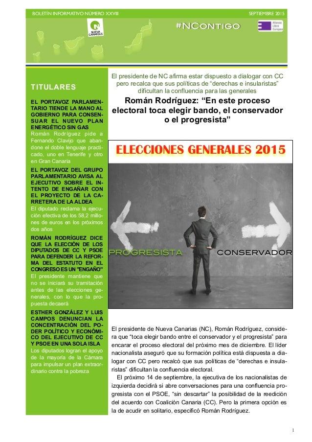 BOLETÍN INFORMATIVO NÚMERO XXVIII   SEPTIEMBRE 2015   1 El presidente de NC afirma estar dispuesto a dialogar con CC per...