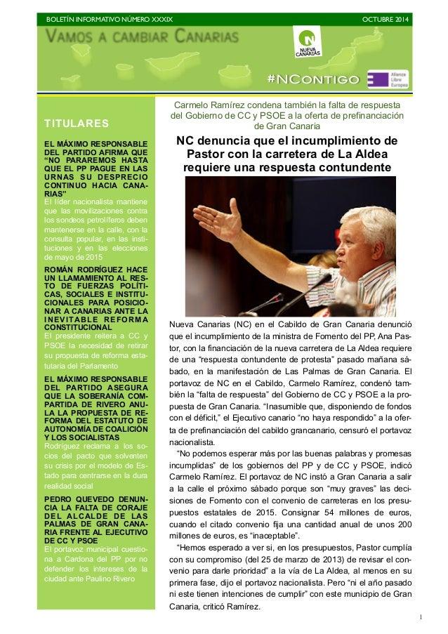 BOLETÍN INFORMATIVO NÚMERO XXXIX  OCTUBRE 2014  1  #NContigo  Nueva Canarias (NC) en el Cabildo de Gran Canaria denunció  ...