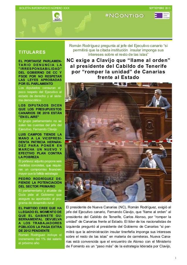 """BOLETÍN INFORMATIVO NÚMERO XXX   SEPTIEMBRE 2015   1 Román Rodríguez pregunta al jefe del Ejecutivo canario """"si permitir..."""
