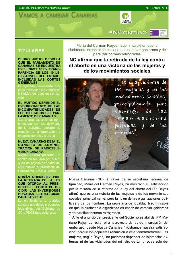 BOLETÍN INFORMATIVO NÚMERO XXXVI  SEPTIEMBRE 2014  1  #NContigo  María del Carmen Reyes hace hincapié en que la  ciudadaní...