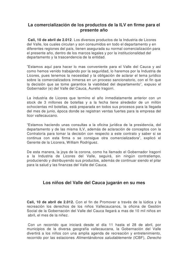 La comercialización de los productos de la ILV en firme para el                         presente año Cali, 10 de abril de ...