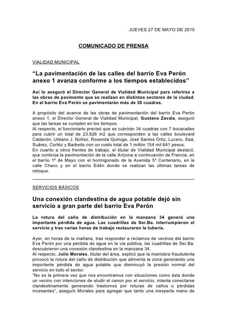"""JUEVES 27 DE MAYO DE 2010                          COMUNICADO DE PRENSA  VIALIDAD MUNICIPAL  """"La pavimentación de las call..."""