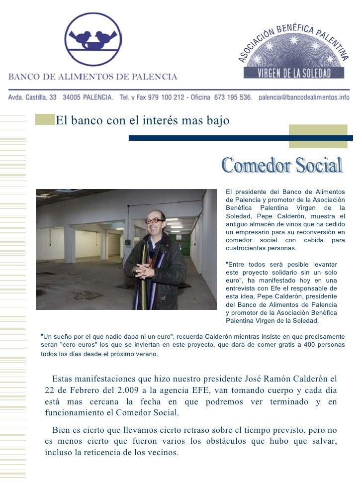 Comedor Social El presidente del Banco de Alimentos de Palencia y promotor de la Asociación Benéfica Palentina Virgen de l...