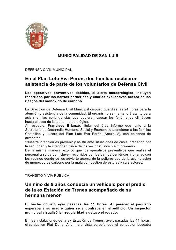 MUNICIPALIDAD DE SAN LUIS   DEFENSA CIVIL MUNICIPAL  En el Plan Lote Eva Perón, dos familias recibieron asistencia de part...