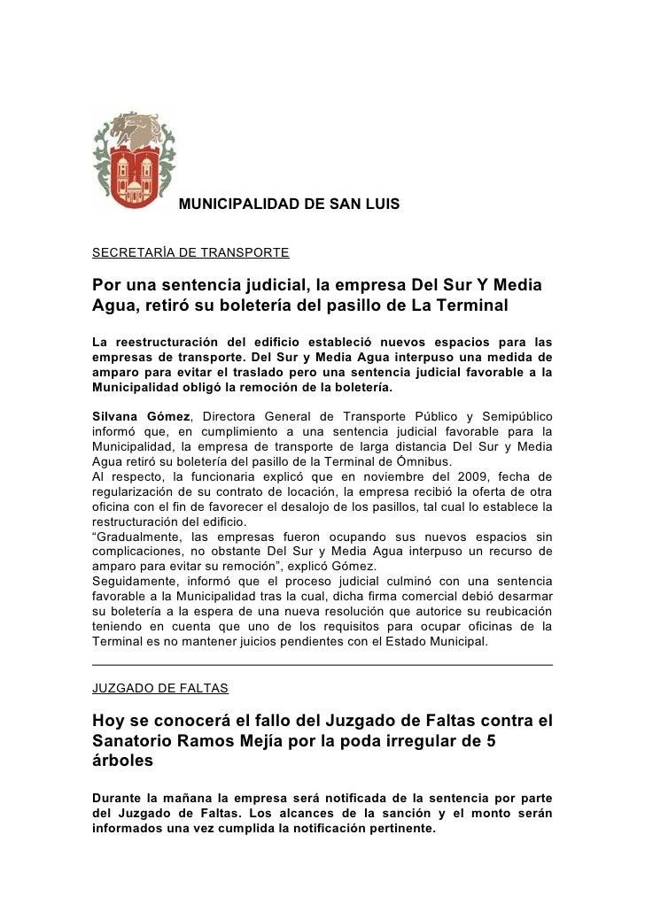 MUNICIPALIDAD DE SAN LUIS   SECRETARÍA DE TRANSPORTE  Por una sentencia judicial, la empresa Del Sur Y Media Agua, retiró ...