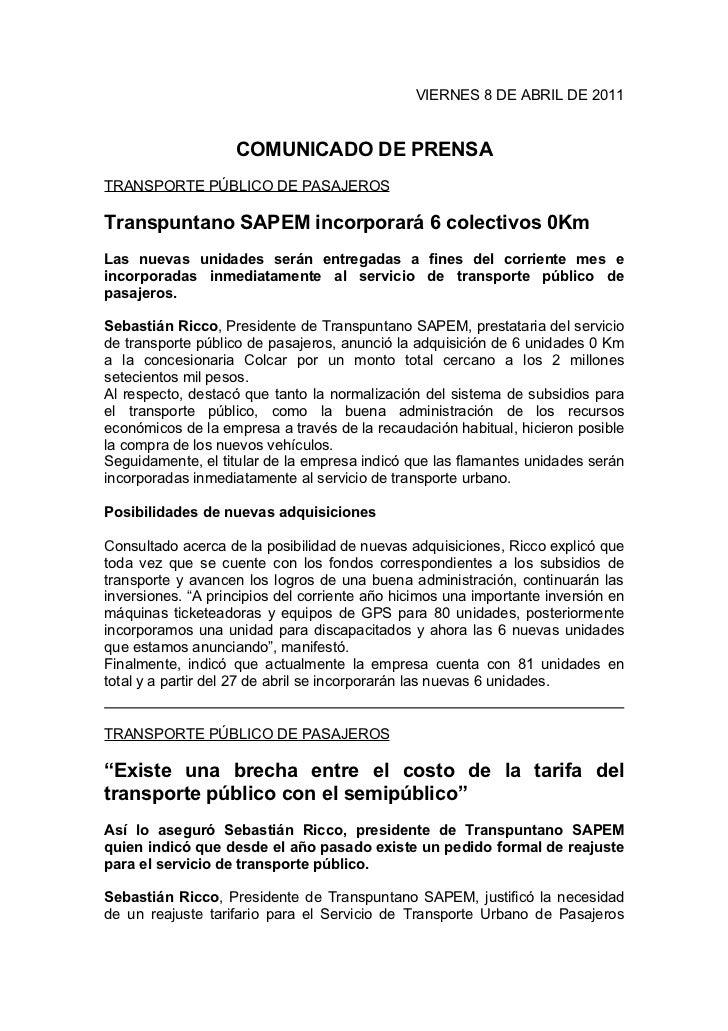 VIERNES 8 DE ABRIL DE 2011                    COMUNICADO DE PRENSATRANSPORTE PÚBLICO DE PASAJEROSTranspuntano SAPEM incorp...
