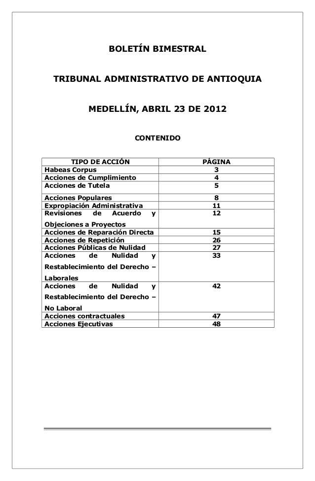 BOLETÍN BIMESTRAL  TRIBUNAL ADMINISTRATIVO DE ANTIOQUIA  MEDELLÍN, ABRIL 23 DE 2012  CONTENIDO  TIPO DE ACCIÓN PÁGINA  Hab...