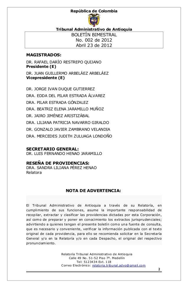 República de Colombia  Tribunal Administrativo de Antioquia  BOLETÍN BIMESTRAL  No. 002 de 2012  Abril 23 de 2012  MAGISTR...
